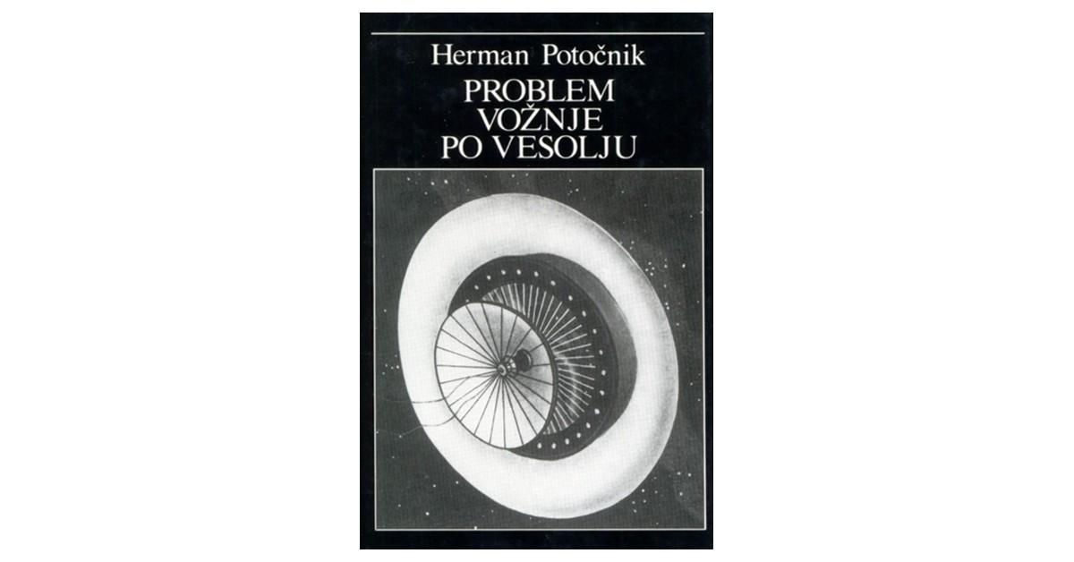 Problem vožnje po vesolju - Herman Potočnik Noordung | Fundacionsinadep.org