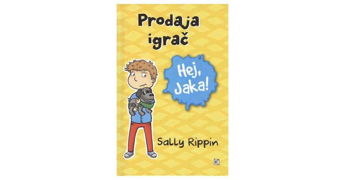Prodaja igrač - Sally Rippin | Fundacionsinadep.org