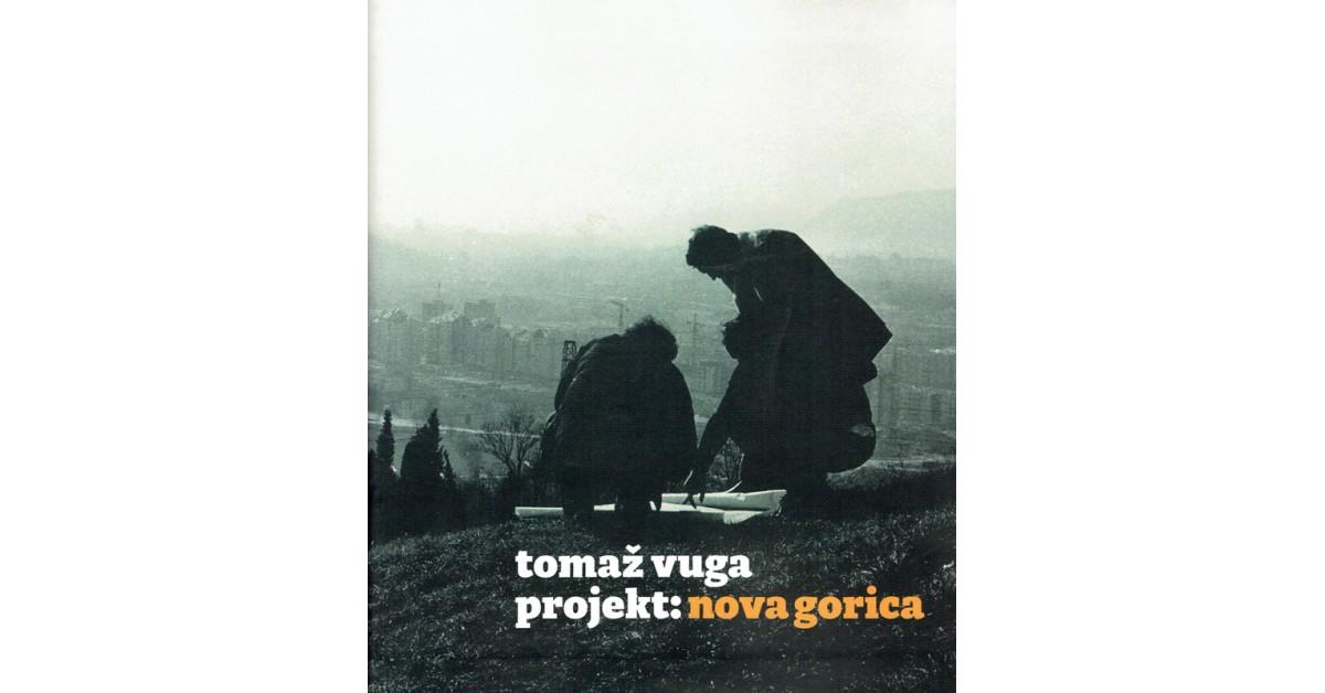 Projekt: Nova Gorica - Tomaž Vuga   Menschenrechtaufnahrung.org