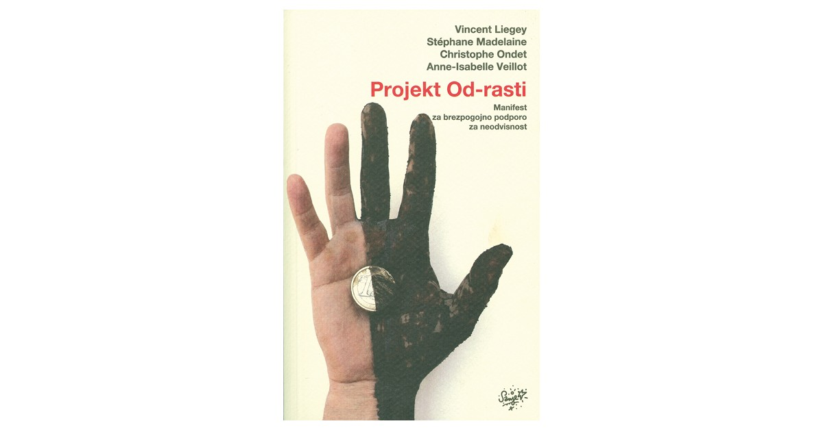 Projekt Od-rasti - Vincent Liegey, ... [et al.] | Fundacionsinadep.org
