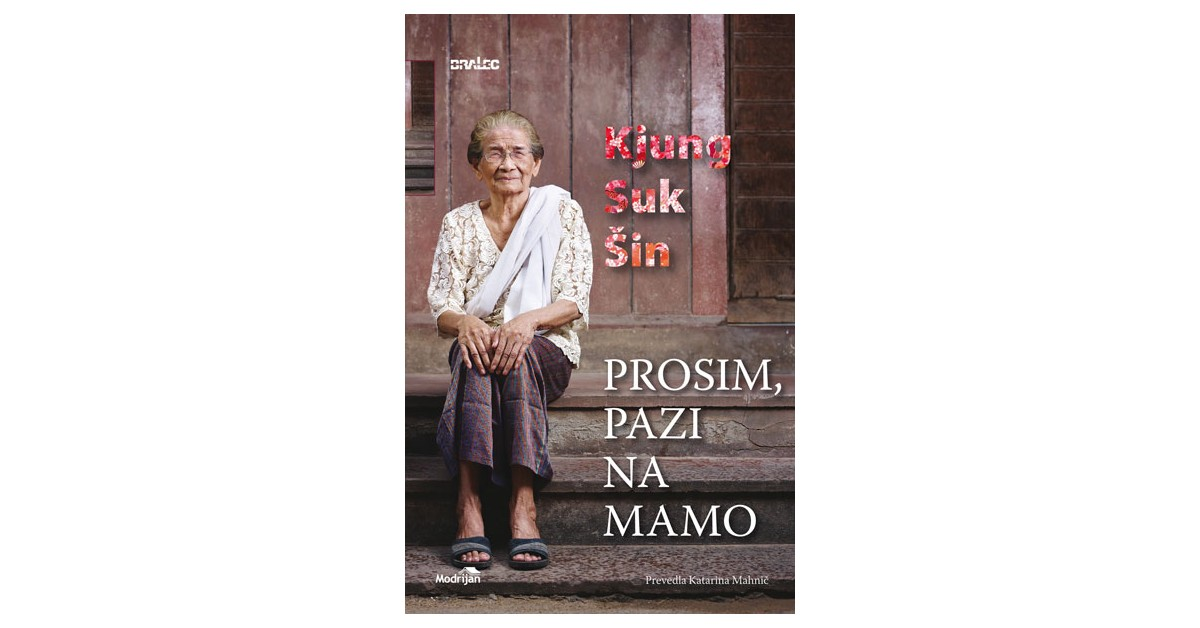 Prosim, pazi na mamo - Kjung Suk Šin | Menschenrechtaufnahrung.org