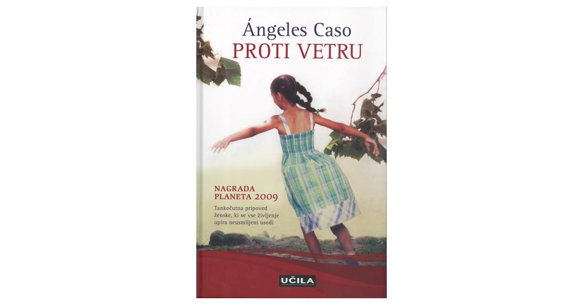 Proti vetru - Ángeles Caso | Fundacionsinadep.org