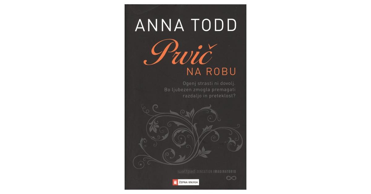 Prvič na robu - Anna Todd   Menschenrechtaufnahrung.org