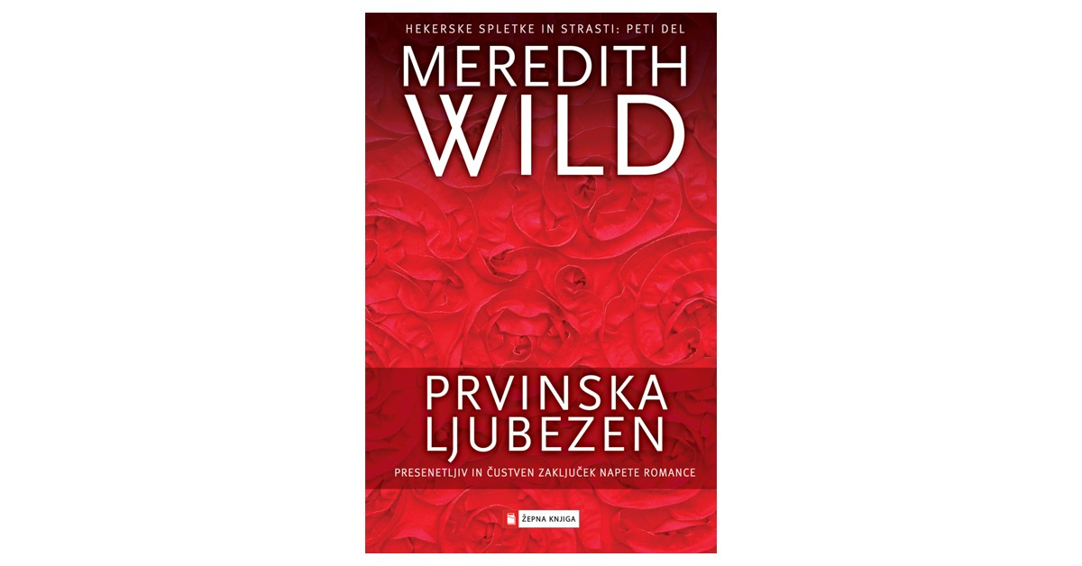 Prvinska ljubezen - Meredith Wild | Fundacionsinadep.org