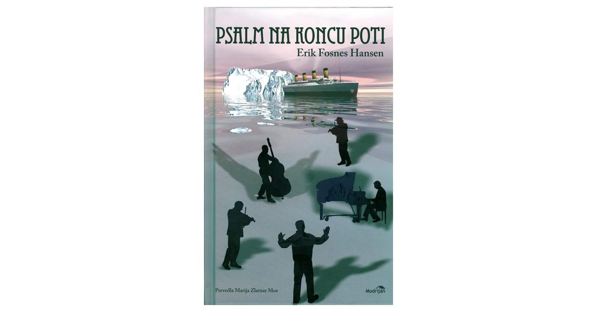 Psalm na koncu poti - Erik Fosnes Hansen   Fundacionsinadep.org