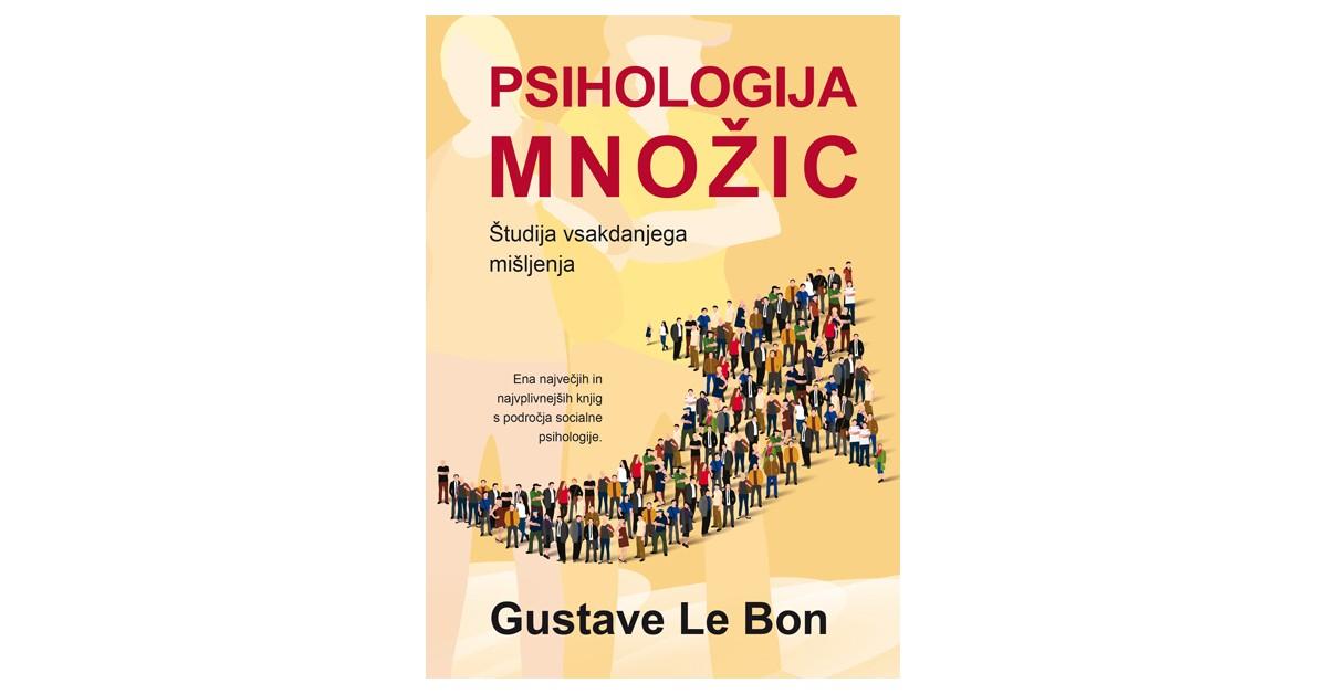 Psihologija množic - Gustave Le Bon | Fundacionsinadep.org