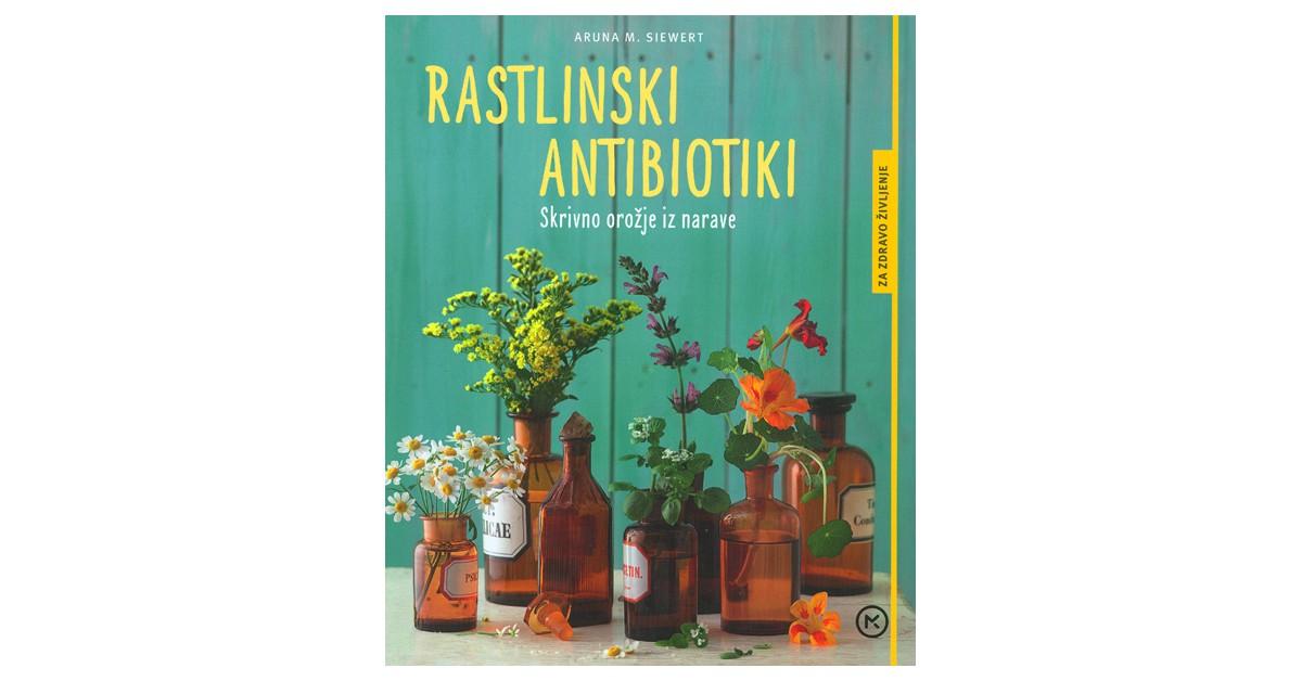 Rastlinski antibiotiki - Aruna M. Siewert | Menschenrechtaufnahrung.org
