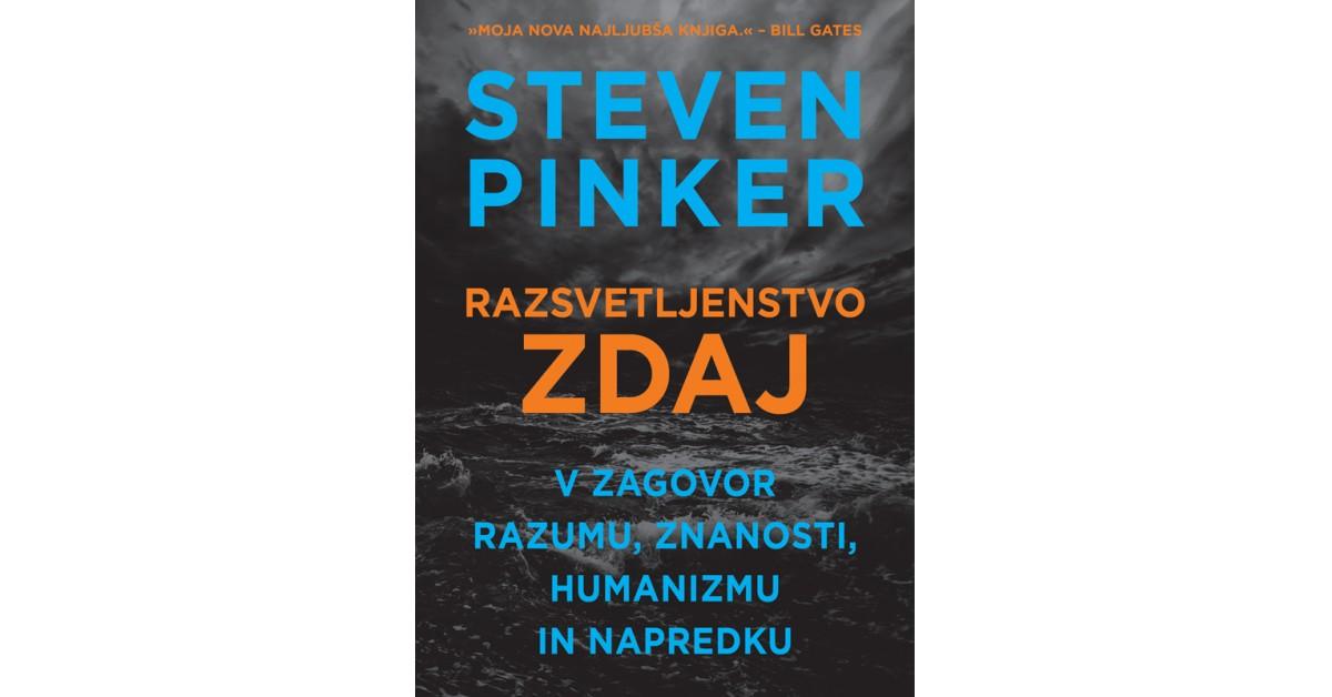 Razsvetljenstvo zdaj - Steven Pinker | Fundacionsinadep.org