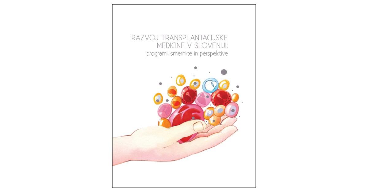 Razvoj transplantacijske medicine v Sloveniji