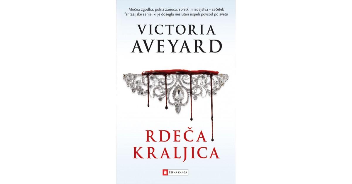 Rdeča kraljica - Victoria Aveyard | Menschenrechtaufnahrung.org
