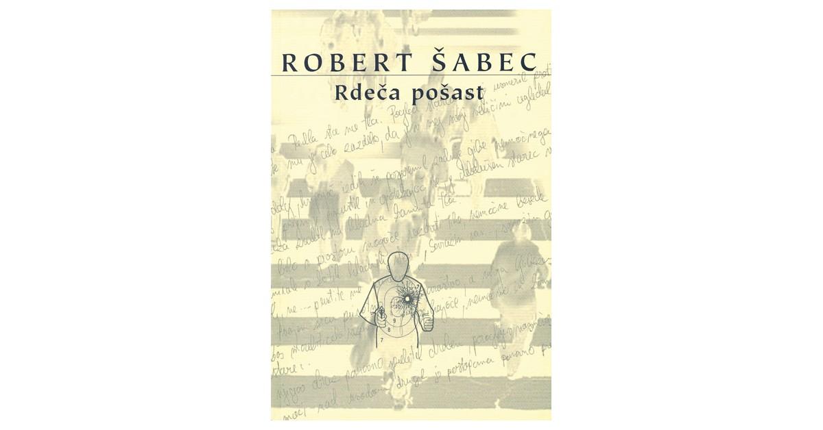 Rdeča pošast - Robert Šabec | Menschenrechtaufnahrung.org