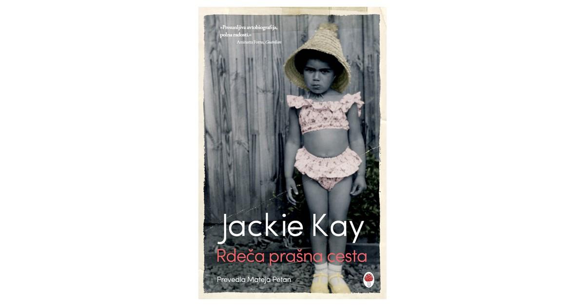 Rdeča prašna cesta - Jackie Kay   Fundacionsinadep.org