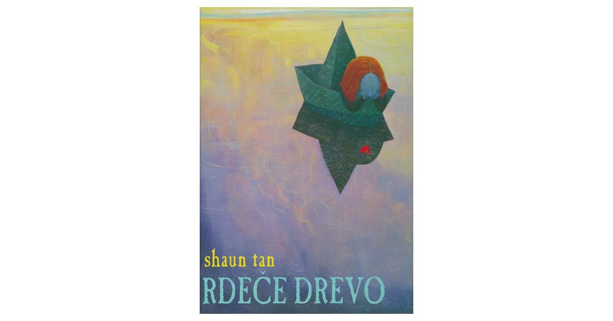 Rdeče drevo - Shaun Tan   Fundacionsinadep.org