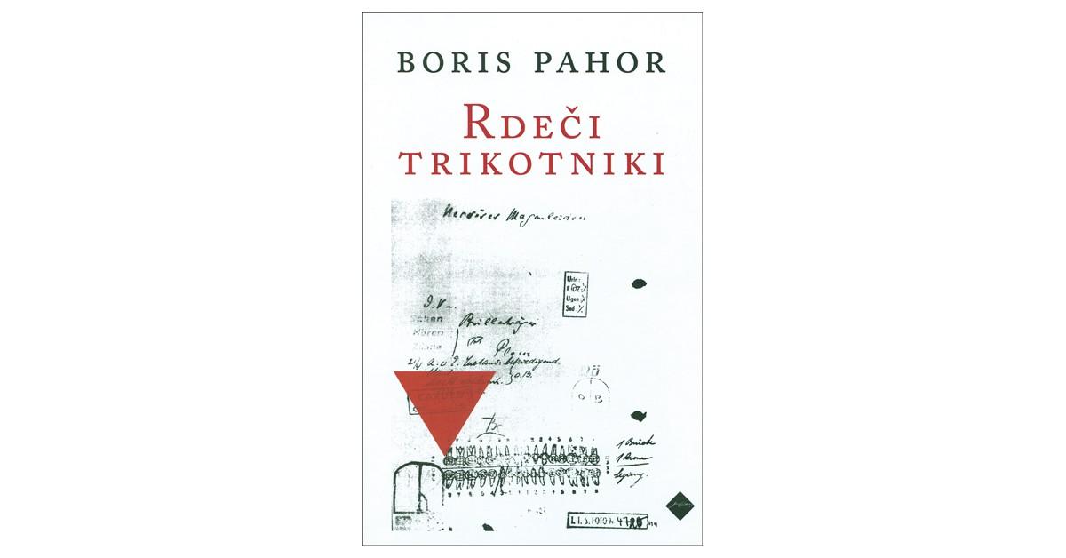 Rdeči trikotniki - Boris Pahor   Menschenrechtaufnahrung.org