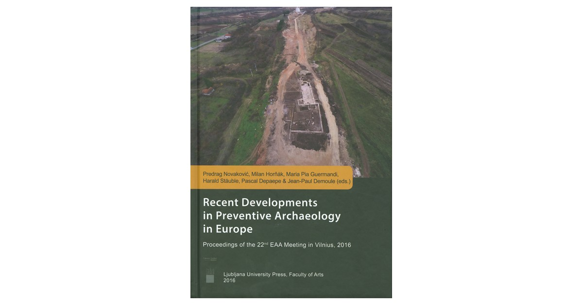 Recent developments in preventive archaeology in Europe