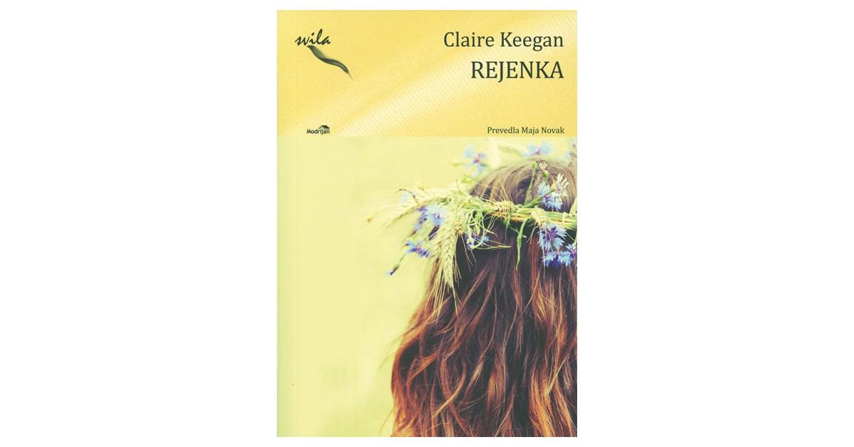 Rejenka - Claire Keegan | Menschenrechtaufnahrung.org