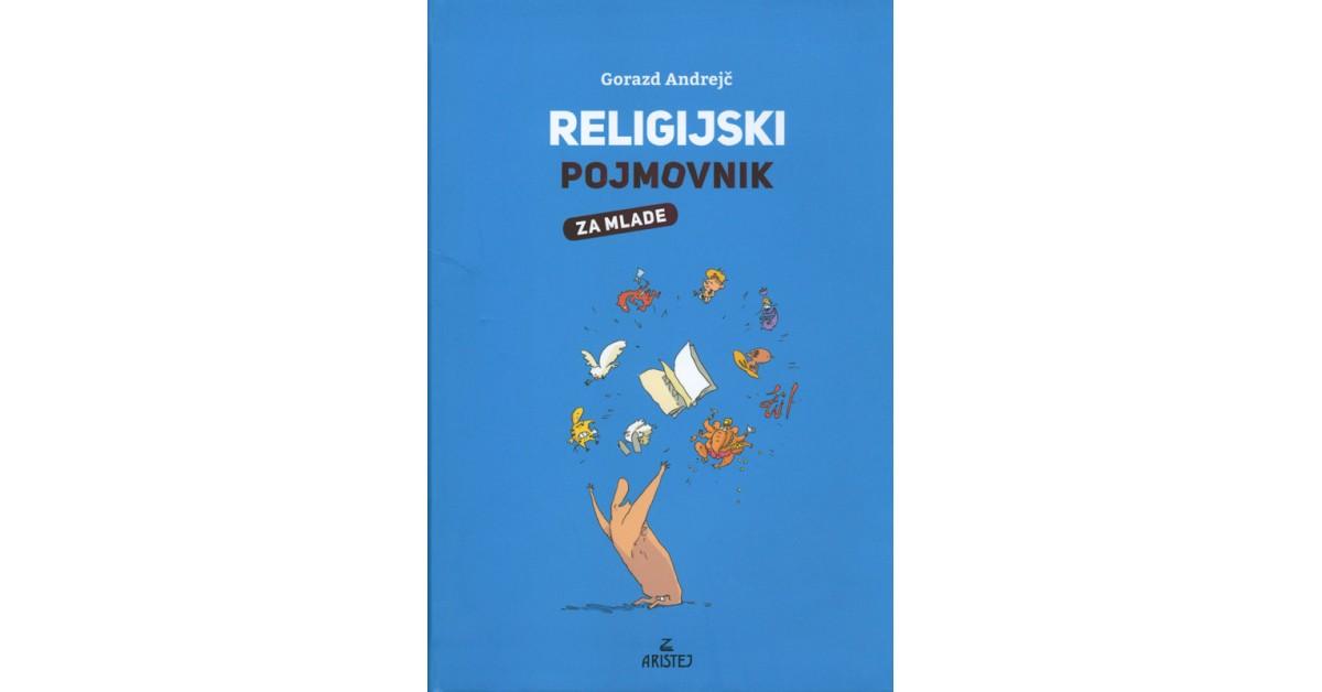 Religijski pojmovnik za mlade - Gorazd Andrejč   Menschenrechtaufnahrung.org