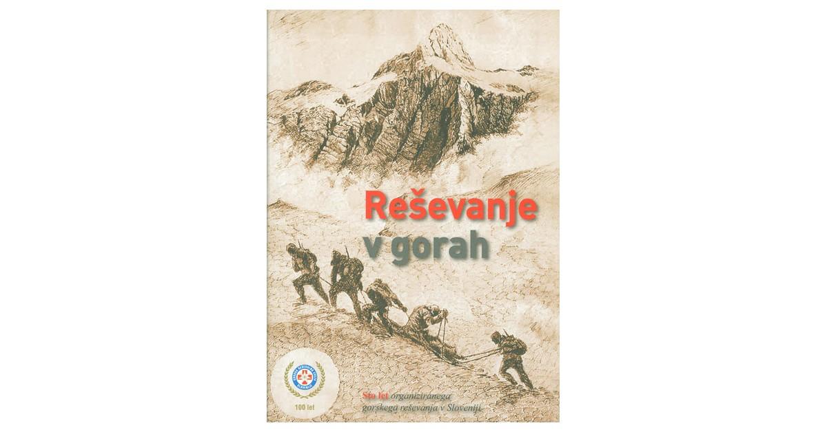 Reševanje v gorah - Jani Bele, ... [et al.] | Menschenrechtaufnahrung.org