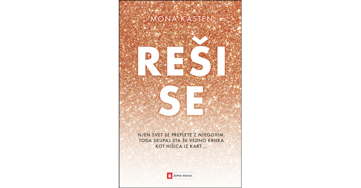 Reši se - Mona Kasten | Fundacionsinadep.org