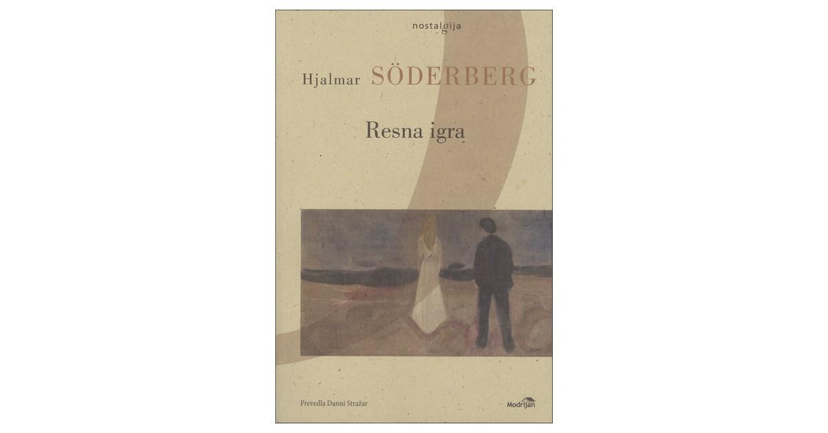 Resna igra - Hjalmar Söderberg | Fundacionsinadep.org