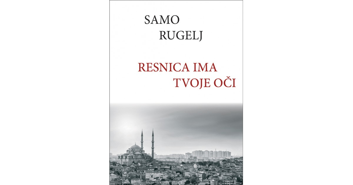 Resnica ima tvoje oči - Samo Rugelj   Fundacionsinadep.org