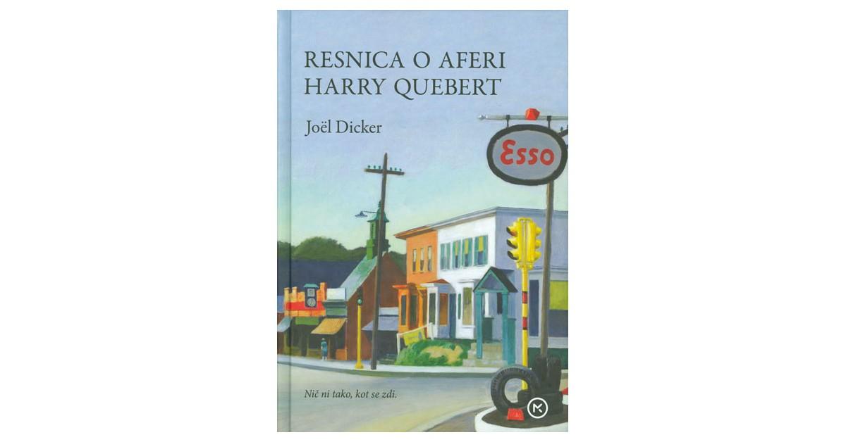 Resnica o aferi Harry Quebert - Joël Dicker   Fundacionsinadep.org