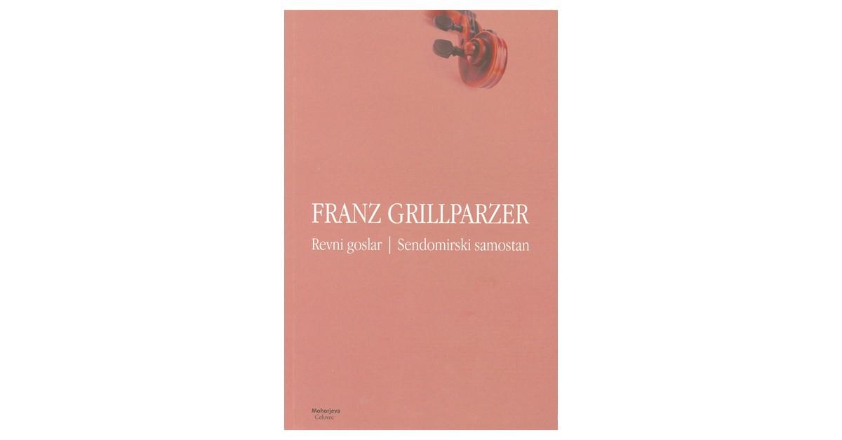 Revni goslar. Sendomirski samostan - Franz Grillparzer | Fundacionsinadep.org