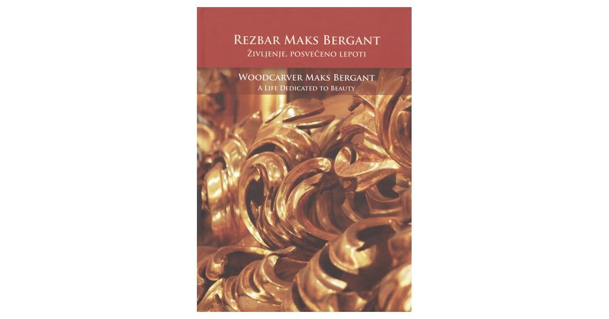 Rezbar Maks Bergant - Damijan Bergant, Miklavž Komelj | Fundacionsinadep.org