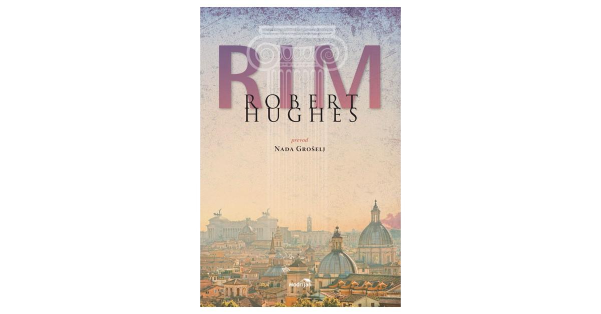Rim - Robert Hughes | Menschenrechtaufnahrung.org