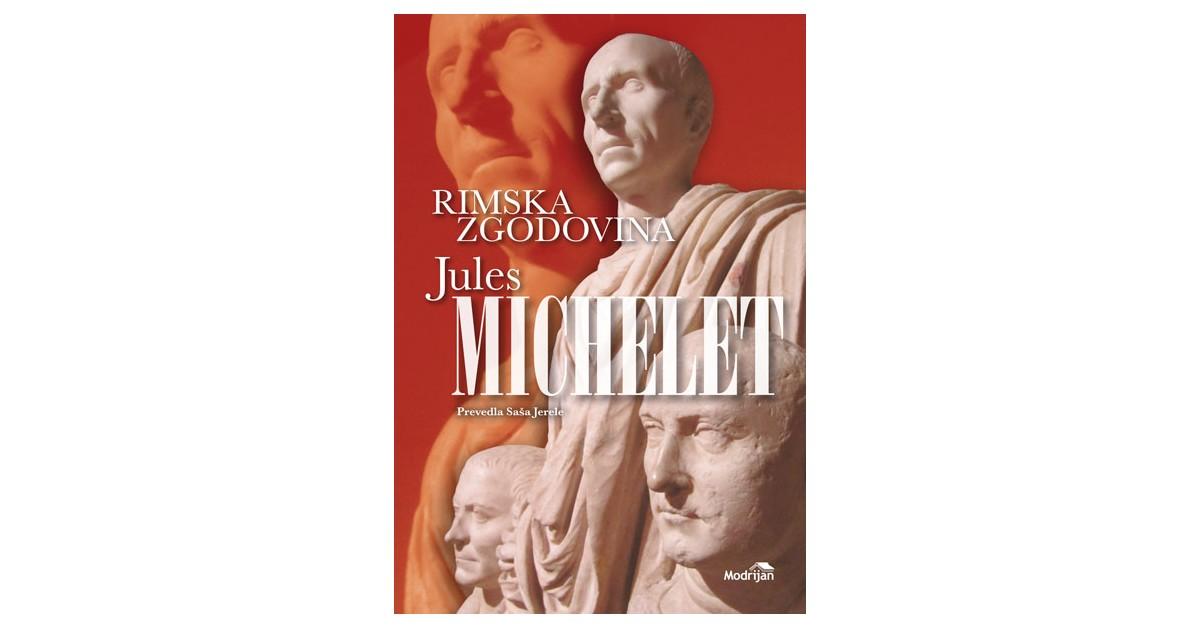 Rimska zgodovina - Jules Michelet | Menschenrechtaufnahrung.org