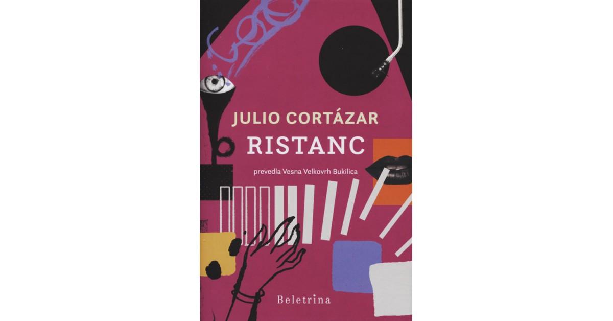 Ristanc - Julio Cortázar | Menschenrechtaufnahrung.org