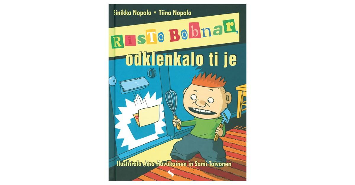 Risto Bobnar, odklenkalo ti je - Sinikka Nopola, Tiina Nopola   Menschenrechtaufnahrung.org