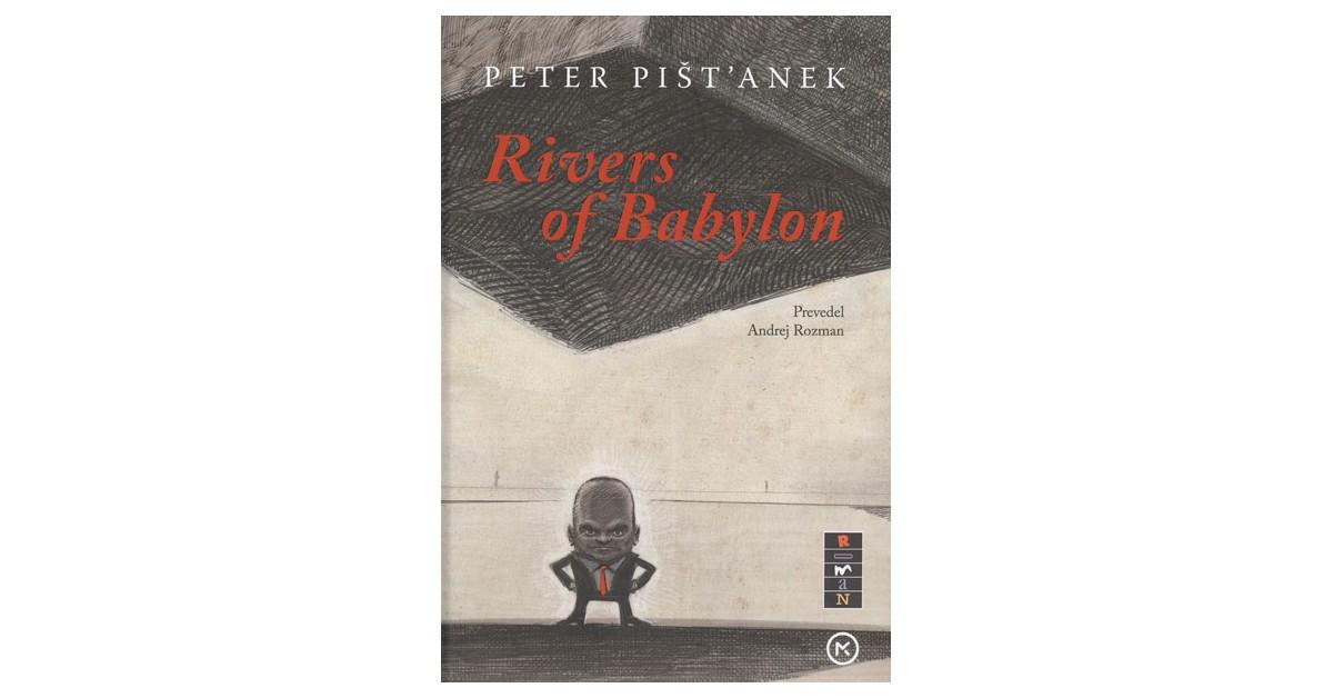 Rivers of Babylon - Peter Pišt'anek | Fundacionsinadep.org