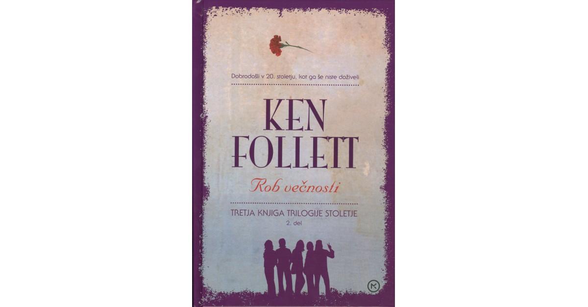 Rob večnosti - Ken Follett | Fundacionsinadep.org