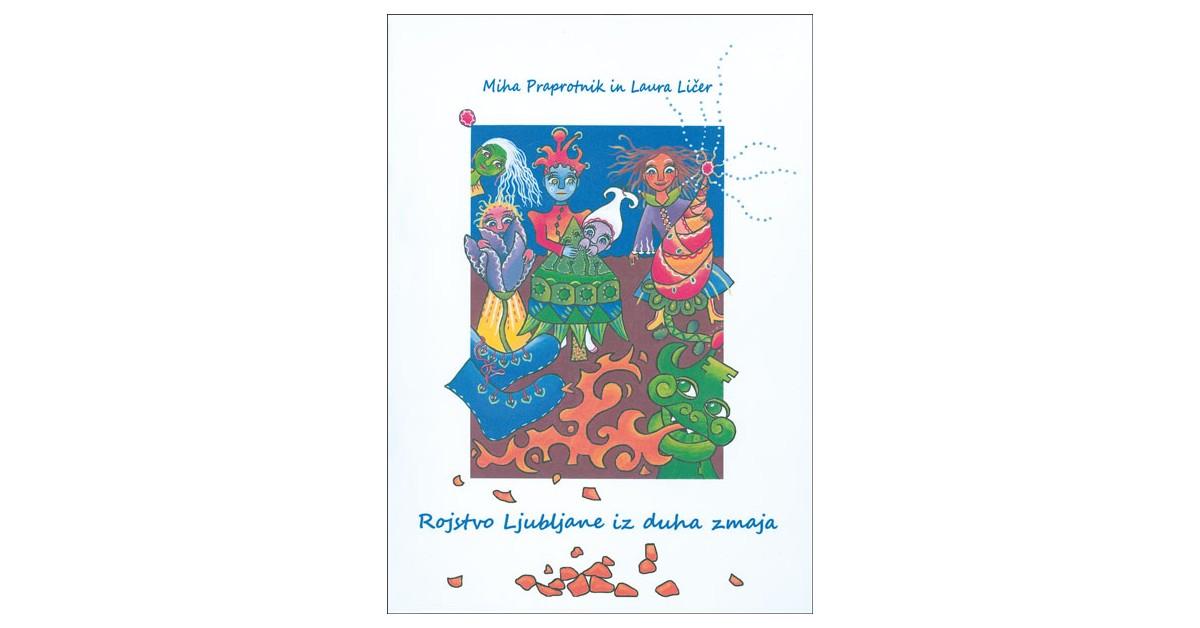 Rojstvo Ljubljane iz duha zmaja - Miha Praprotnik   Menschenrechtaufnahrung.org