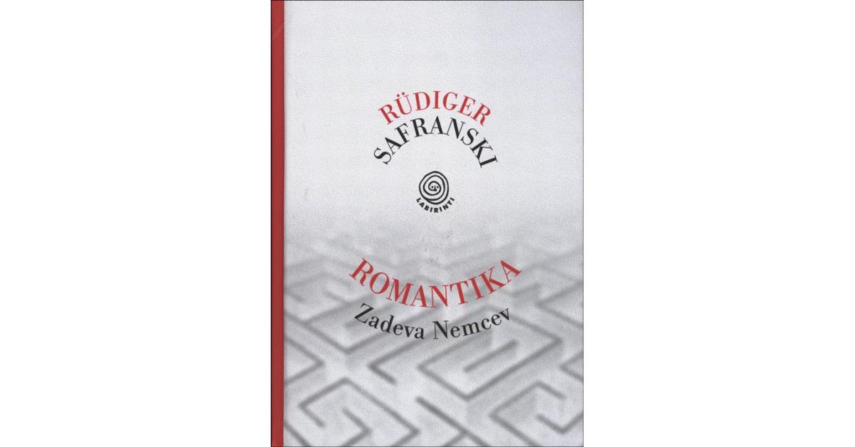 Romantika - Rüdiger Safranski | Fundacionsinadep.org