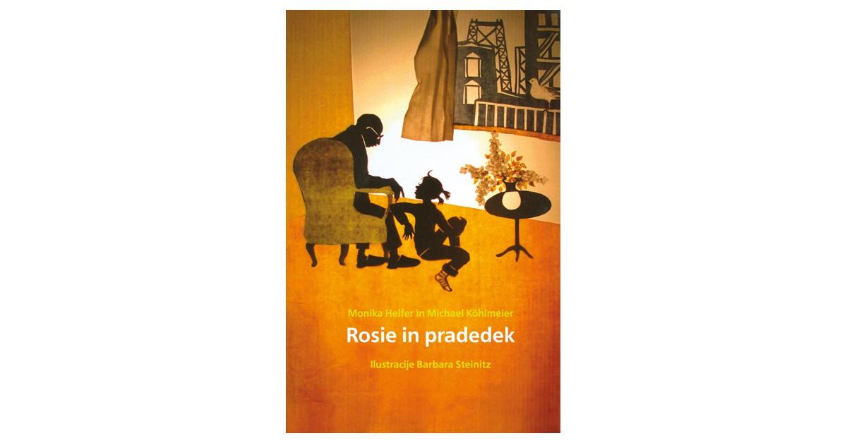 Rosie in pradedek - Monika Helfer, Michael Köhlmeier | Menschenrechtaufnahrung.org