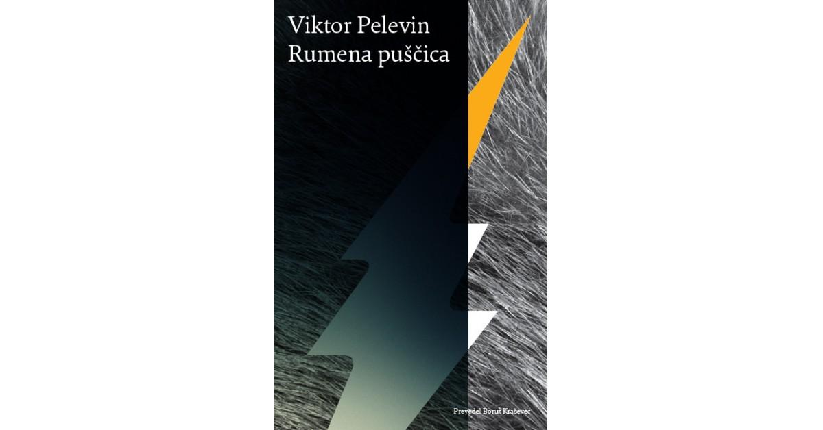 Rumena puščica - Viktor Pelevin | Menschenrechtaufnahrung.org