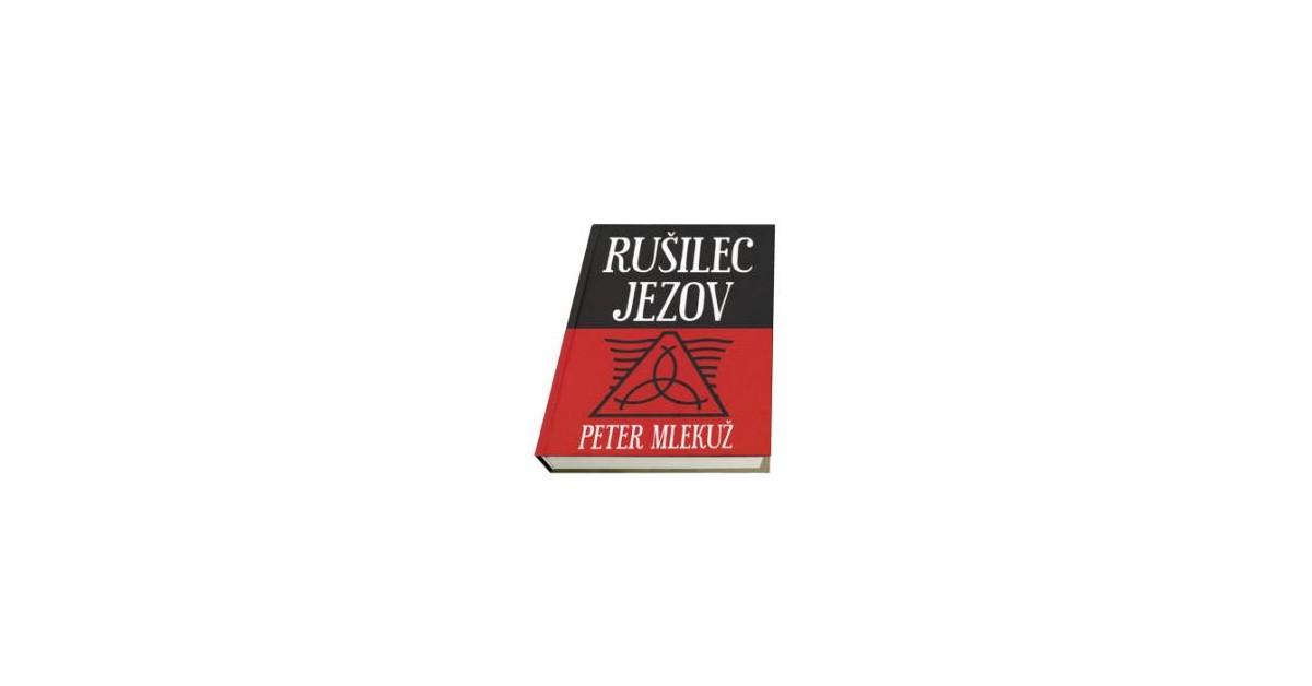 Rušilec jezov - Peter Mlekuž | Fundacionsinadep.org