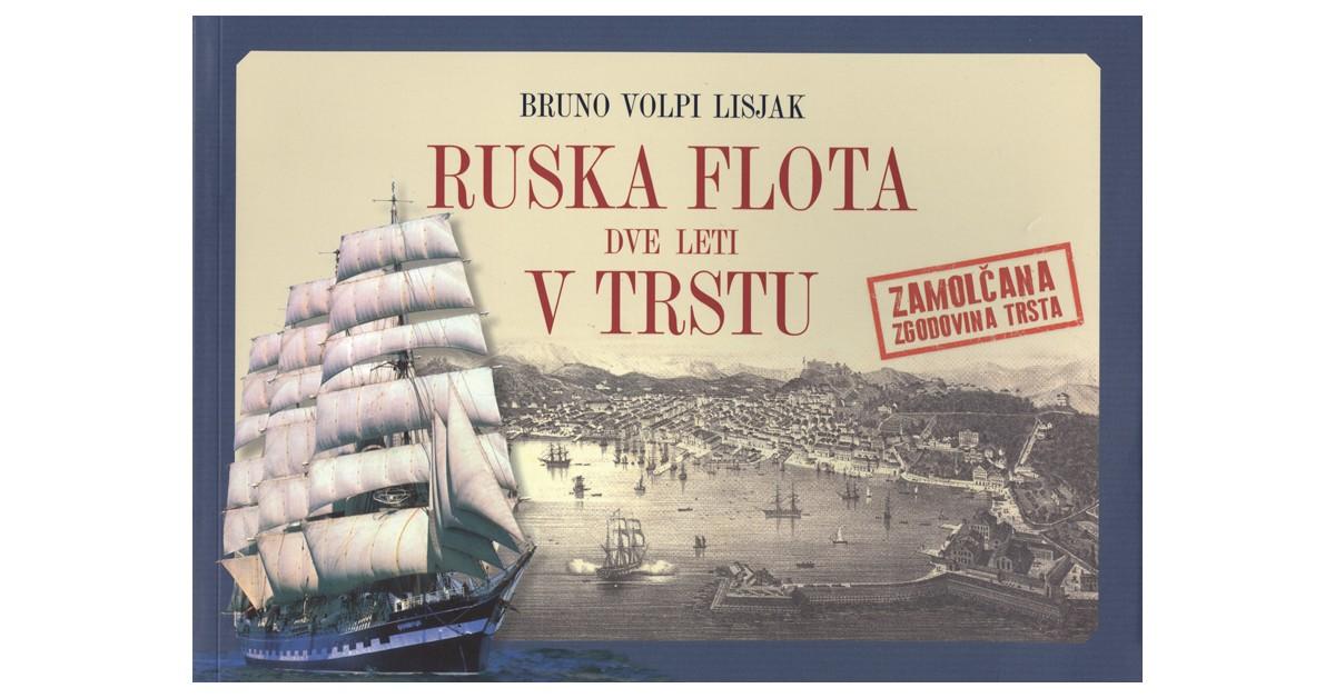 Ruska flota dve leti v Trstu - Vladimir B. Bronjevski   Fundacionsinadep.org
