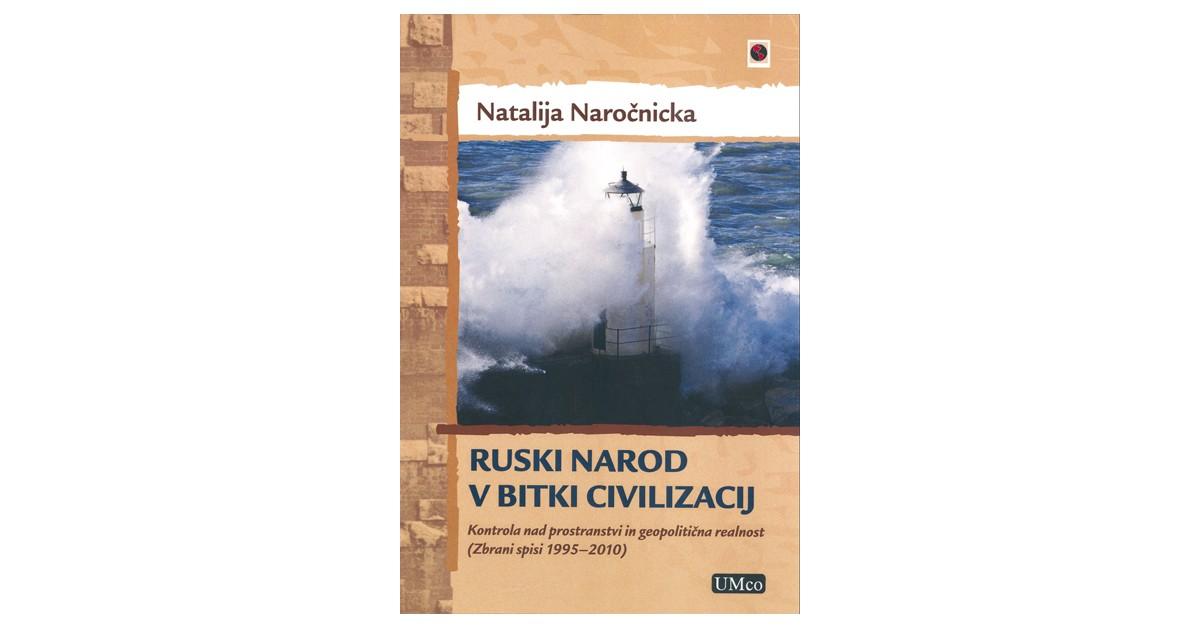 Ruski narod v bitki civilizacij - Natalija Naročnicka | Fundacionsinadep.org