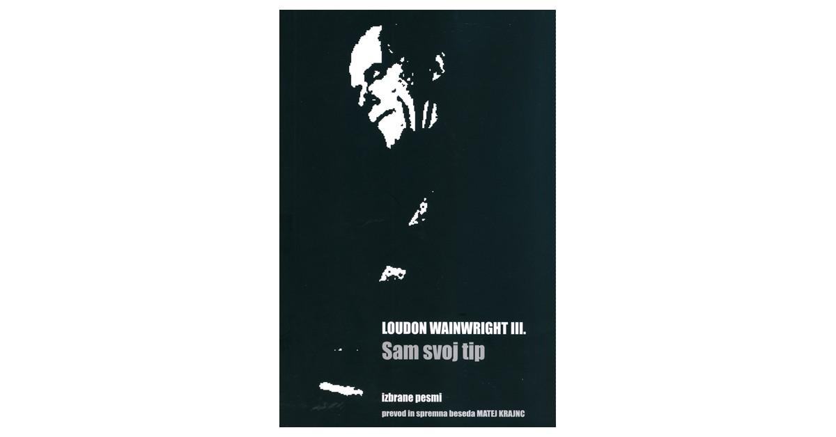 Sam svoj tip - Loudon Wainwright III.   Fundacionsinadep.org
