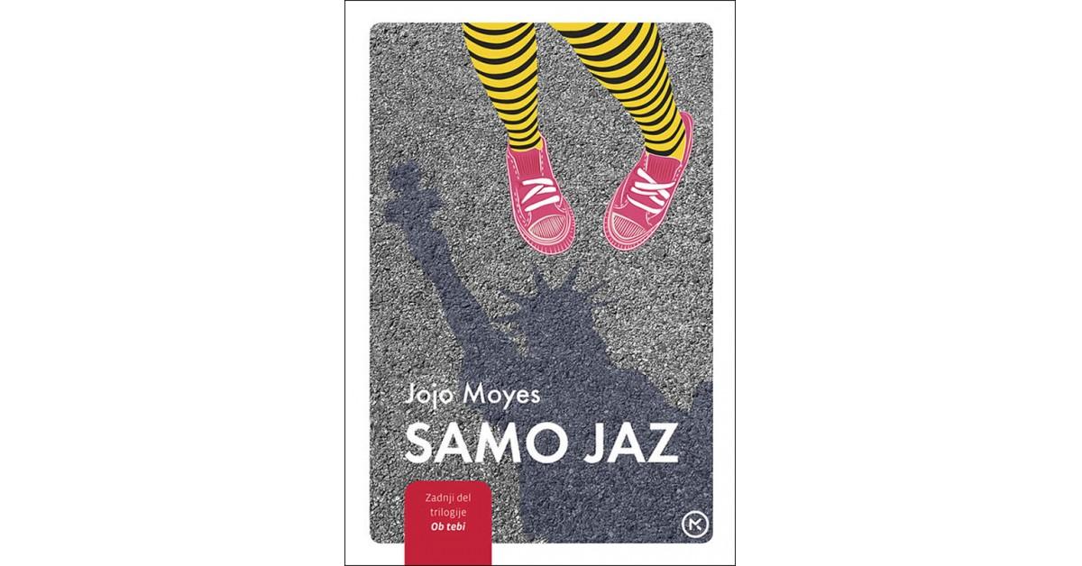 Samo jaz - Jojo Moyes | Fundacionsinadep.org