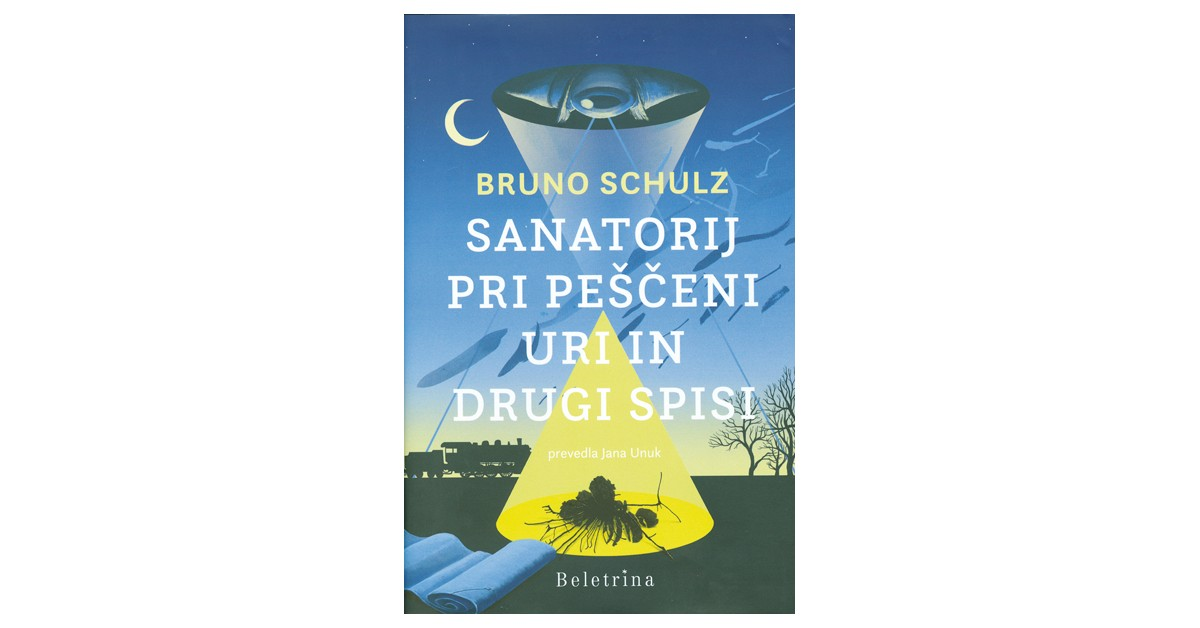 Sanatorij Pri peščeni uri in drugi spisi - Bruno Schulz   Fundacionsinadep.org