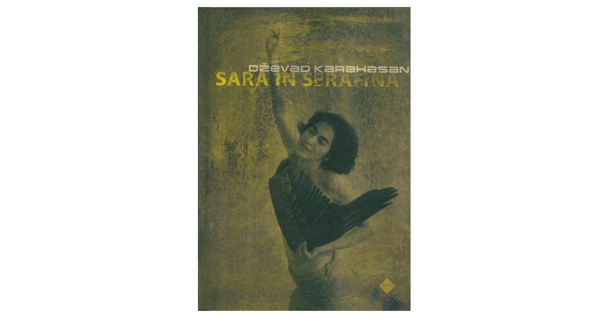 Sara in Serafina - Dževad Karahasan | Fundacionsinadep.org