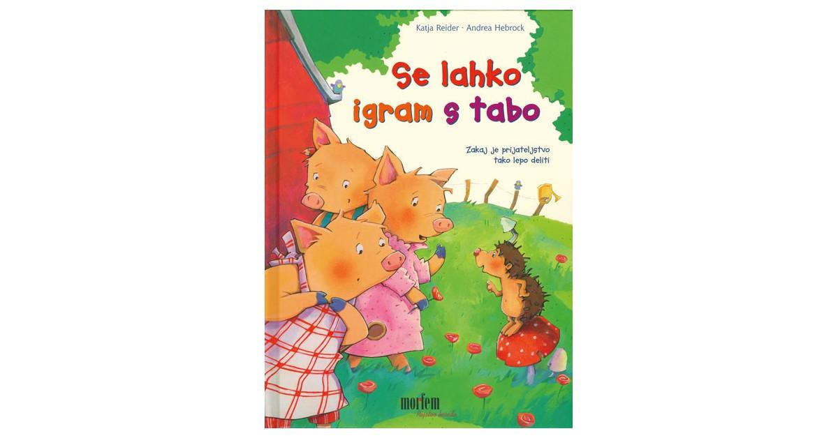 Se lahko igram s tabo - Katja Reider | Fundacionsinadep.org