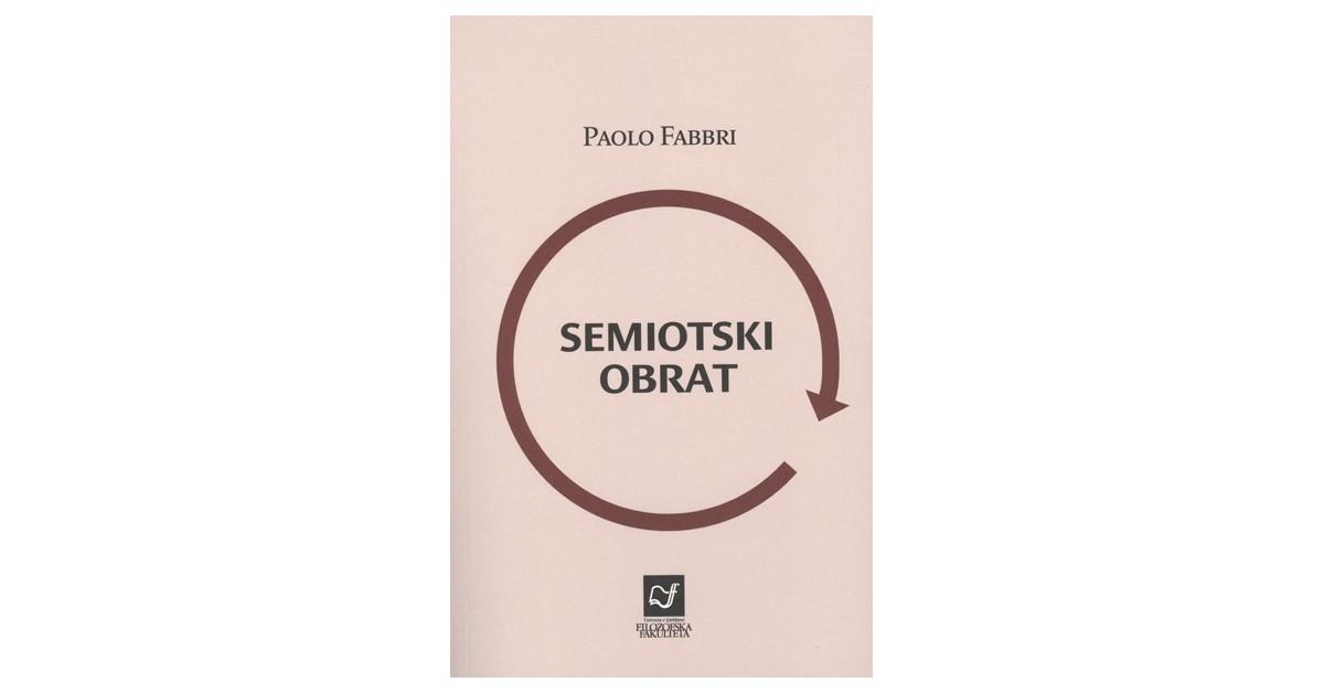 Semiotski obrat - Paolo Fabbri | Menschenrechtaufnahrung.org