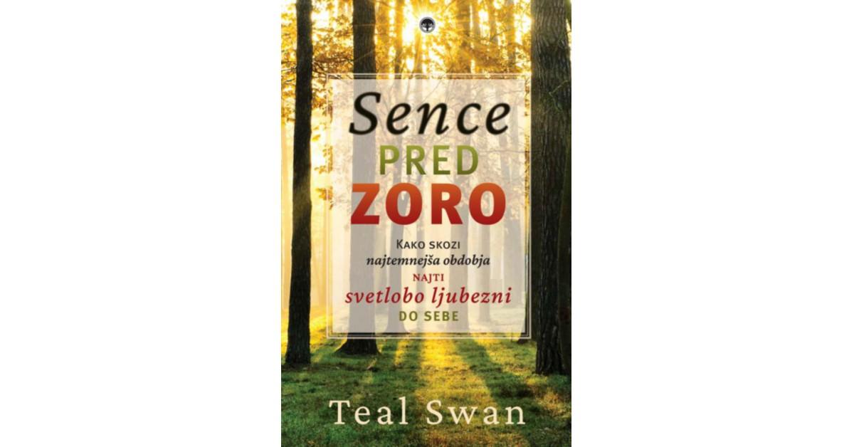 Sence pred zoro - Teal Swan | Menschenrechtaufnahrung.org