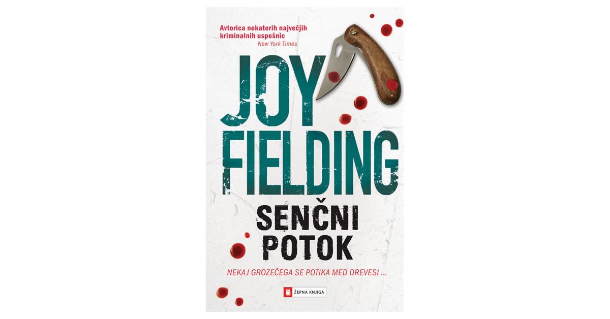 Senčni potok - Joy Fielding | Fundacionsinadep.org