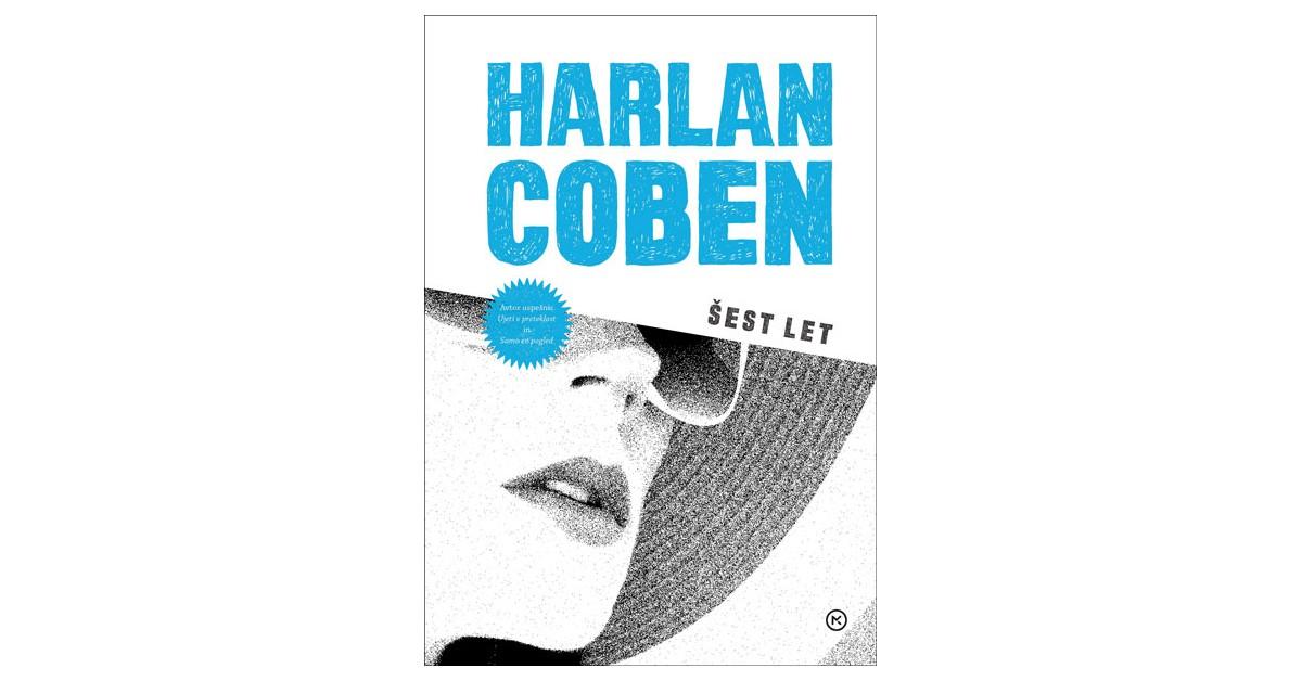 Šest let - Harlan Coben   Menschenrechtaufnahrung.org